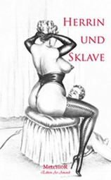 Sklave sucht neue Herrin