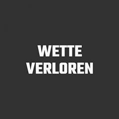 Verlorene Wette!!!